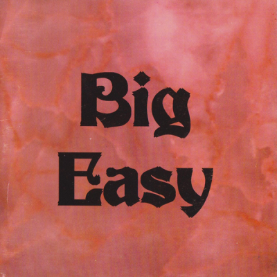 Big Easy – Big Easy