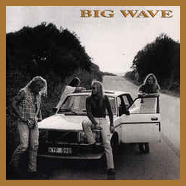 Big Wave – Big Wave