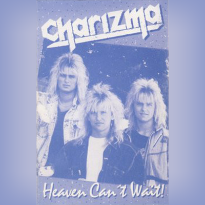 Charizma – Heaven Can't Wait (original version)