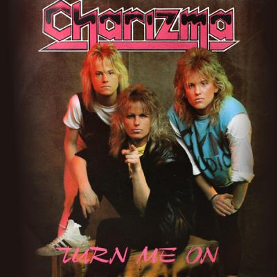 Charizma – Turn Me On