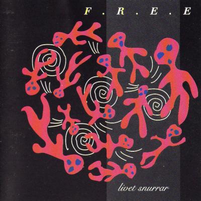 F.R.E.E. – Livet snurrar