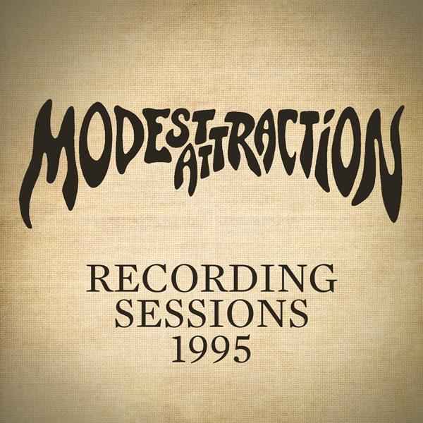 Modest Attraction – Recording Sessions 1995