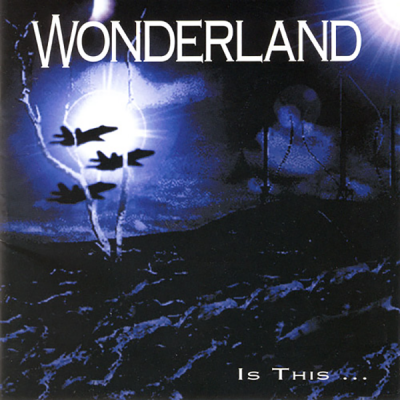 Wonderland – Is This…