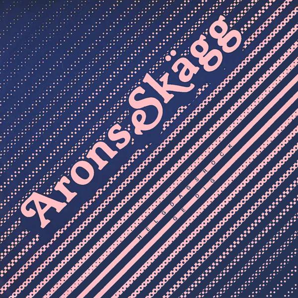 Arons Skägg – Helgdagsrock