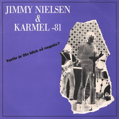 Karmel & Jimmy Nielsen – Varför är din blick så negativ?