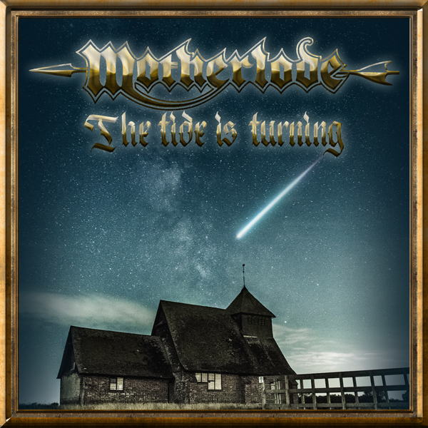 Motherlode – The Tide Is Turning
