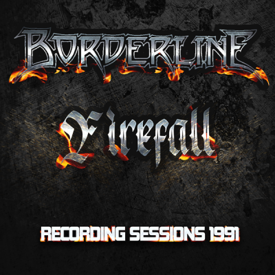 Borderline – Firefall • Recording Sessions 1991