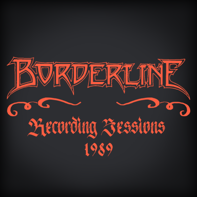Borderline – Recording Sessions 1989