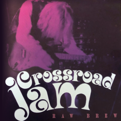 Crossroad Jam –Raw Brew