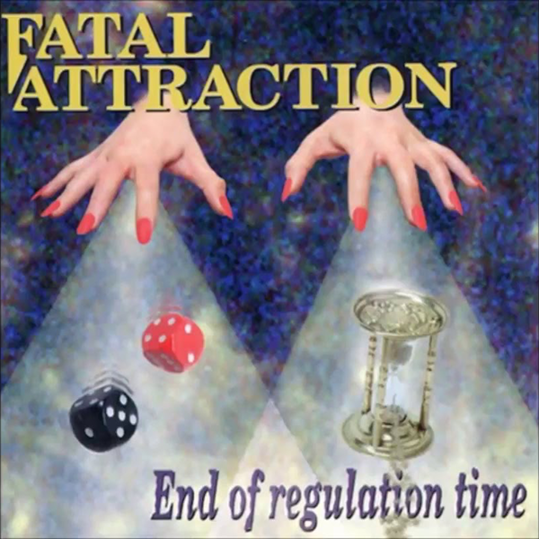 Fatal Attraction – End of Regulation Time