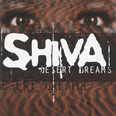 Shiva – Desert Dreams