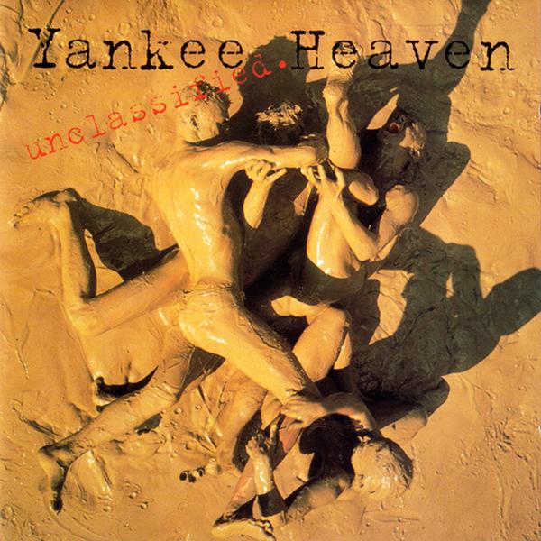 Yankee Heaven – Unclassified