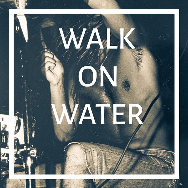 Big Wave – Walk on Water