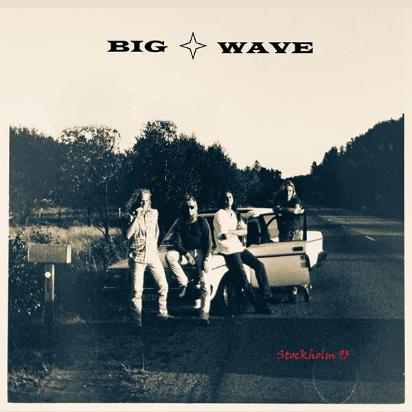 Big Wave – Stockholm 95